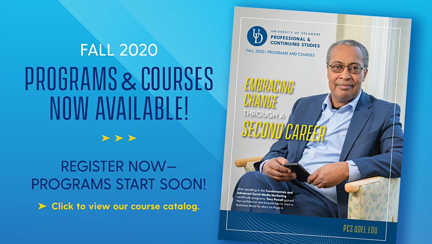 Graphic with catalog cover: Fall 2020 Programs and courses now available! Register now, courses start soon. Click image for catalog.