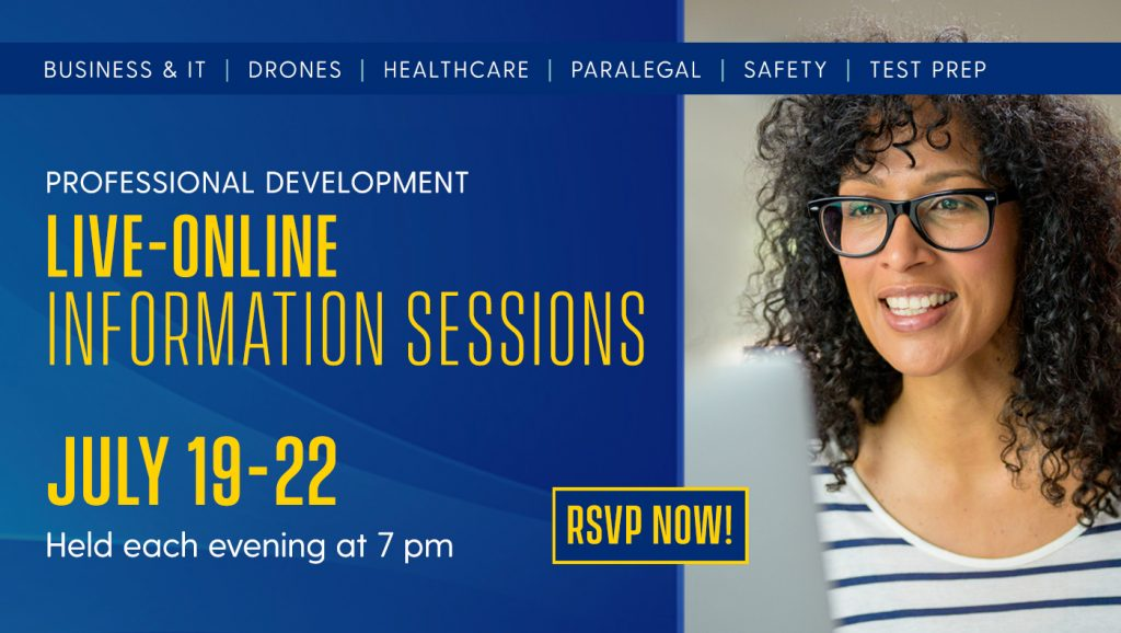 Professional Development Live-online Information Session. July 19-22. Each evening at 7 pm. Woman on laptop.